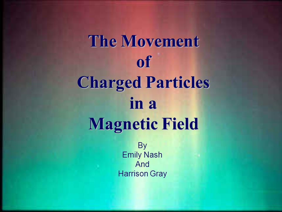 Magnetic fields and how they are created Magnetic field of the earth Solar wind and how the earth's magnetic field affects it Taking a look at the force that magnetic fields exert upon electrons by using a cathode ray tube, magnets, and some simple math.