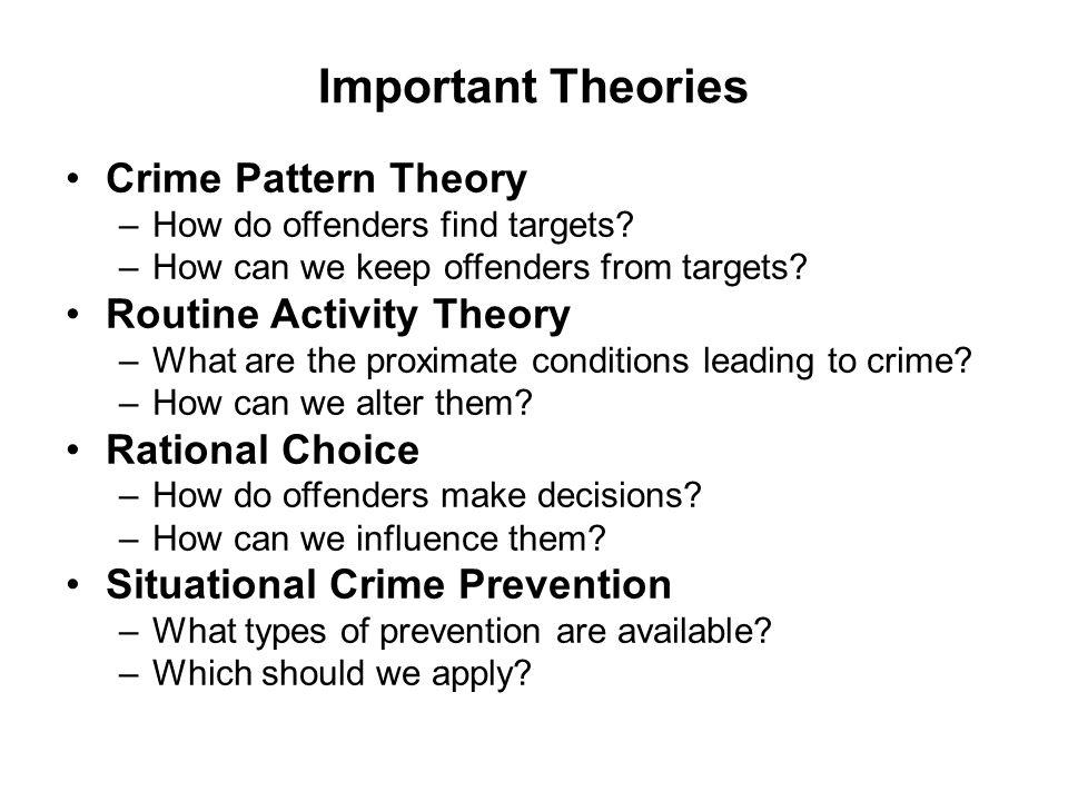 Environmental Criminology Traditional Criminology studies the origins of the offender's criminal propensity.