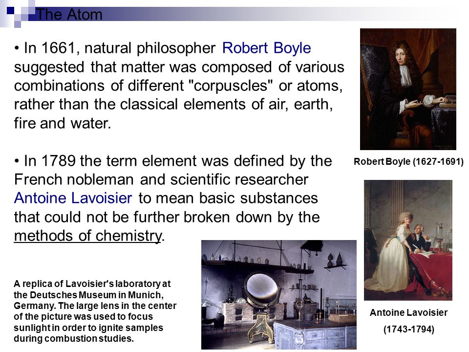 The Atom Dalton used the concept of atoms to explain why elements always react in a ratio of small whole numbers - the law of multiple proportions - and why certain gases dissolve better in water than others.