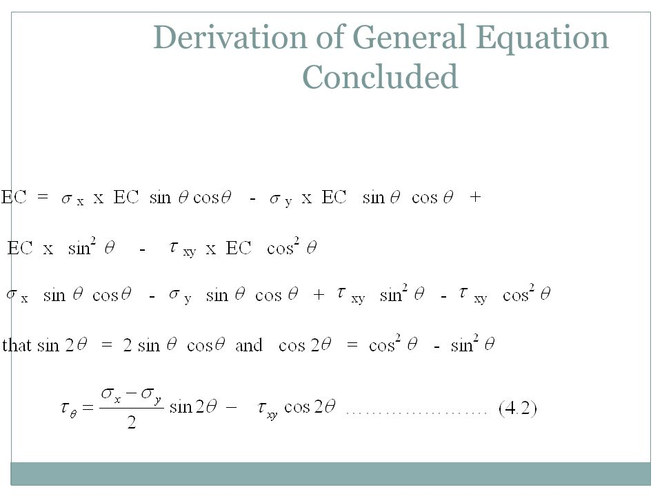 Derivation of General Equation Concluded