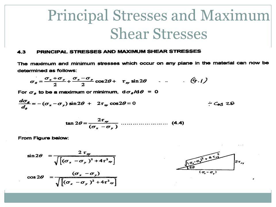 Principal Stresses and Maximum Shear Stresses