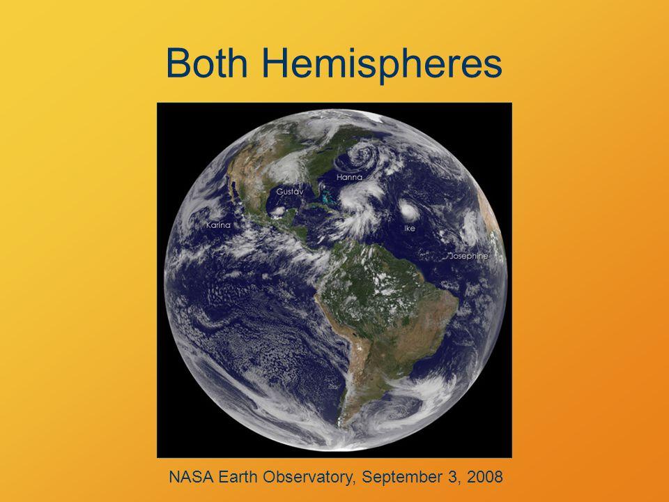 Both Hemispheres NASA Earth Observatory, September 3, 2008