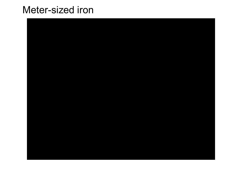 Meter-sized iron