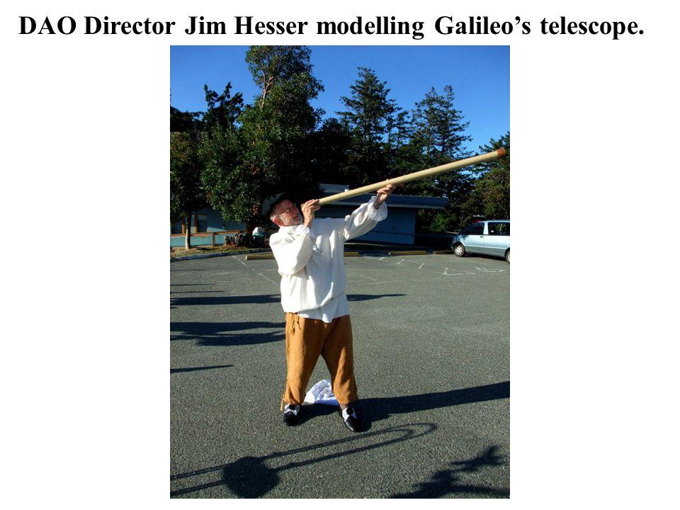 DAO Director Jim Hesser modelling Galileo's telescope.