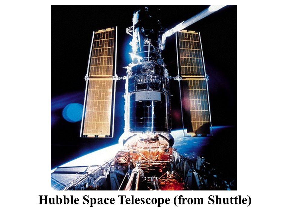 Hubble Space Telescope (from Shuttle)