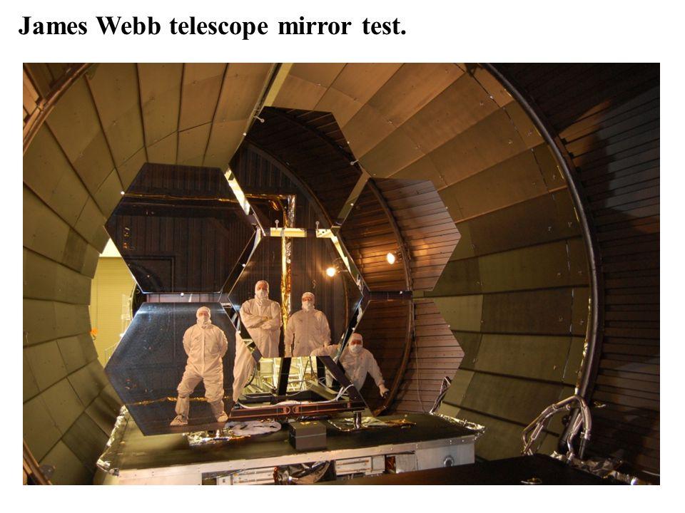 James Webb telescope mirror test.