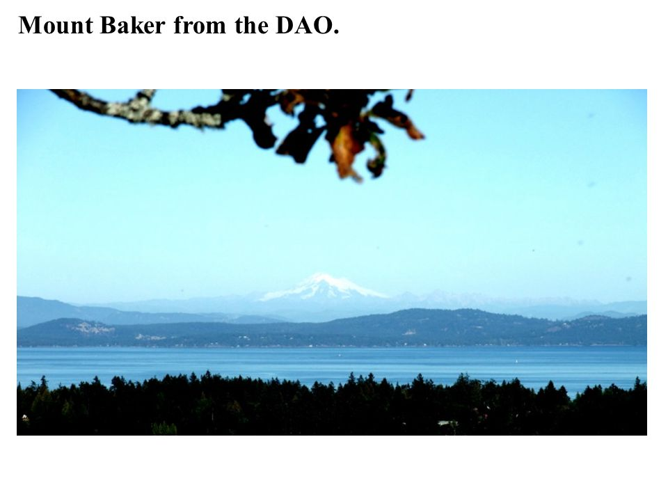 Mount Baker from the DAO.