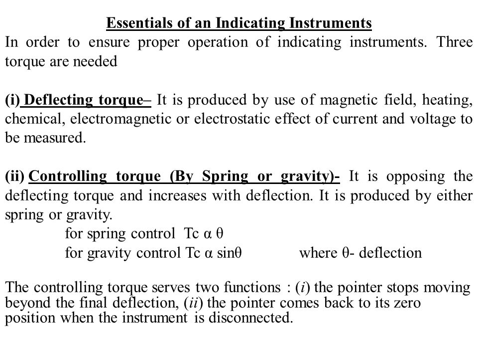 Friday, May 08, 2015Ch.18 Electrical Measuring Instruments7 (i) Spring Control Most commonly used.