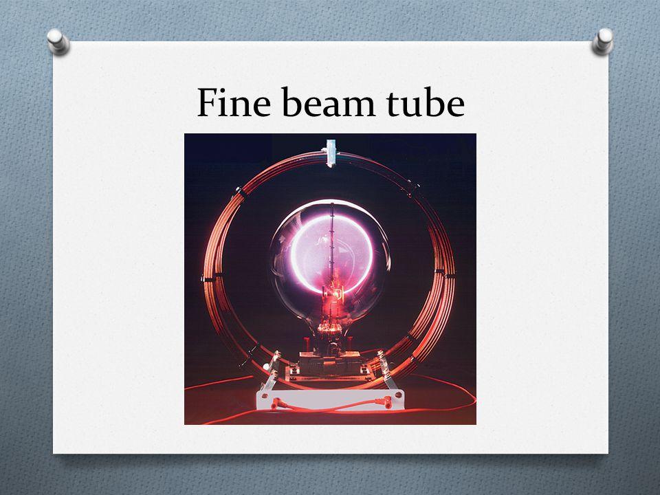 Fine beam tube