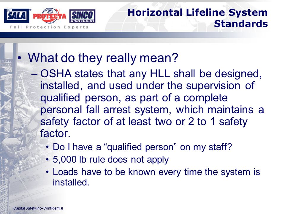 Capital Safety Inc–Confidential Horizontal Lifeline System Standards What do they really mean.