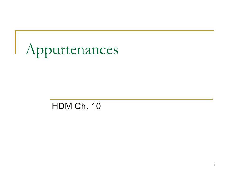 1 Appurtenances HDM Ch. 10