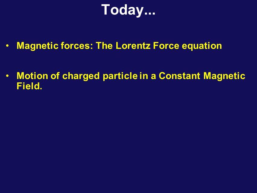 Magnetism The Magnetic Force x x x v F B q  v F B q   v F = 0 B q