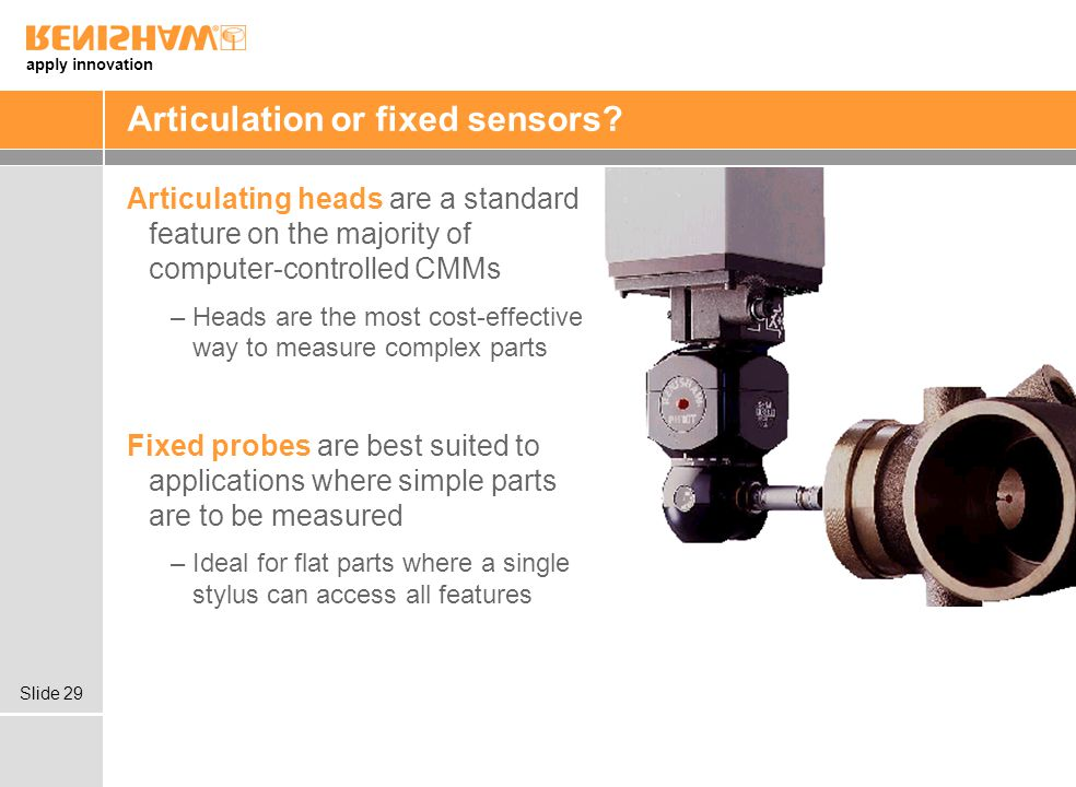 apply innovation Slide 29 Articulation or fixed sensors.
