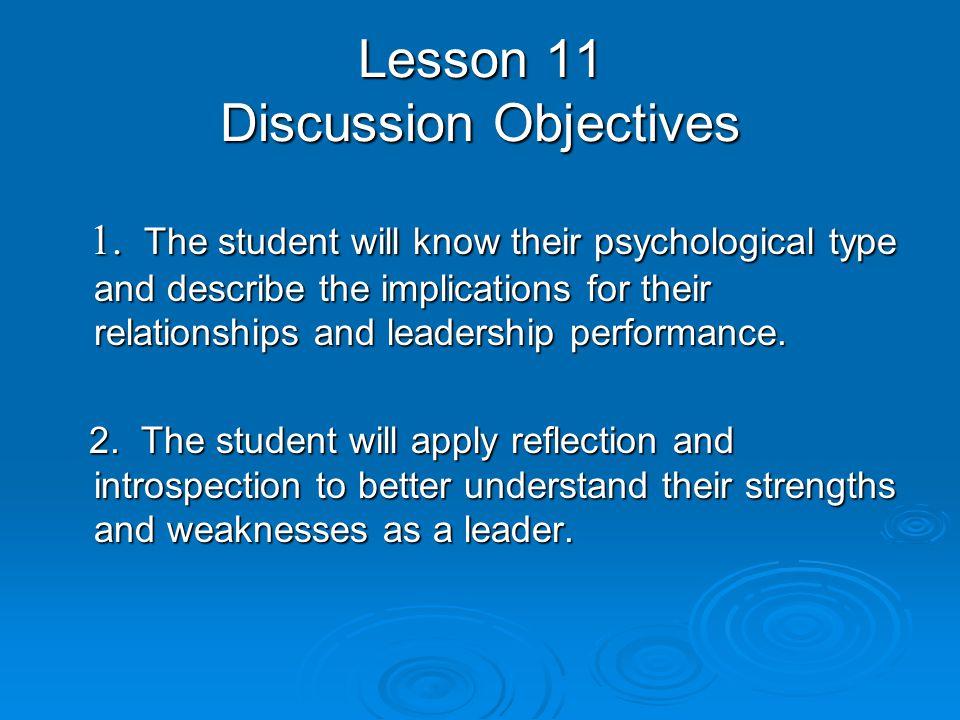 Psychological Types  Psychological types help define cognitive styles i.e.