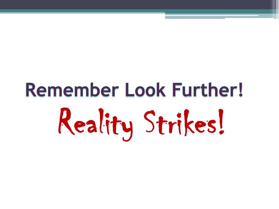 Reality Strikes!