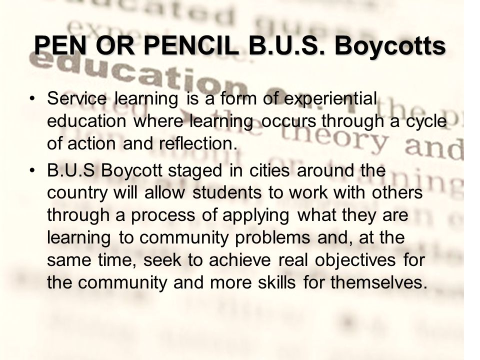 PEN OR PENCIL B.U.S.