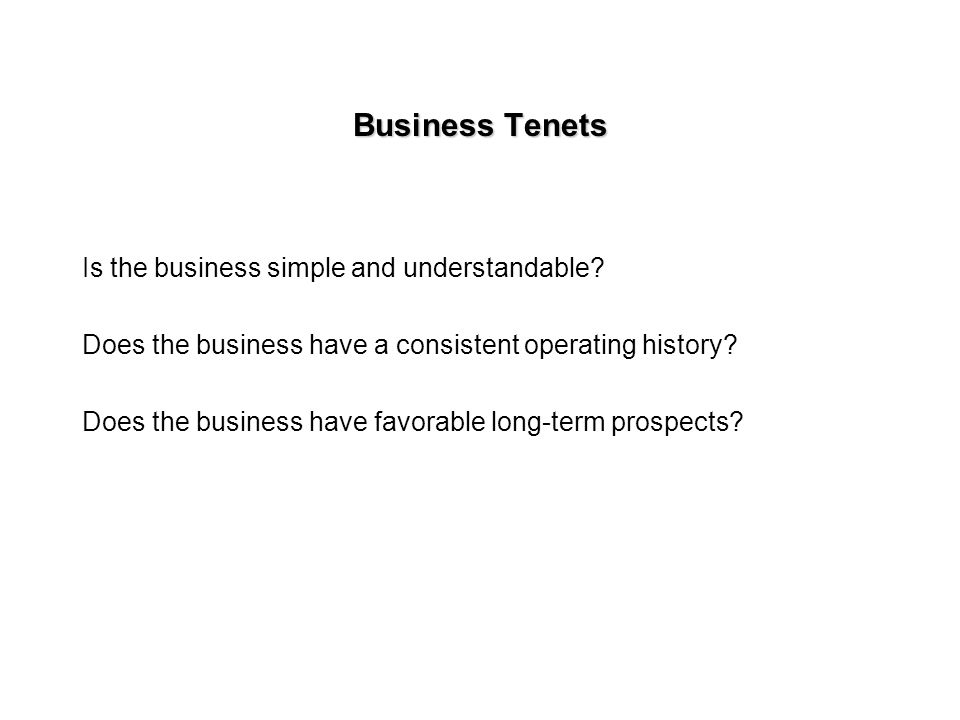 Tenets of Warren Buffet Business Tenets Management Tenets Financial Tenets Market Tenets
