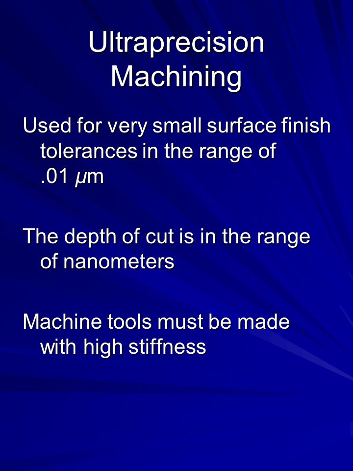 Boring and Boring Machines Design Considerations: -Avoid blind holes when possible -A higher ratio of the length to the bore diameter will cause more variations in dimensions because the boring bar will deflect more -Avoid interrupted internal surfaces