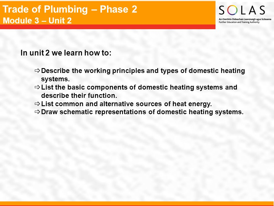 Trade of Plumbing – Phase 2 Module 3 – Unit 2 Minibore or Microbore System
