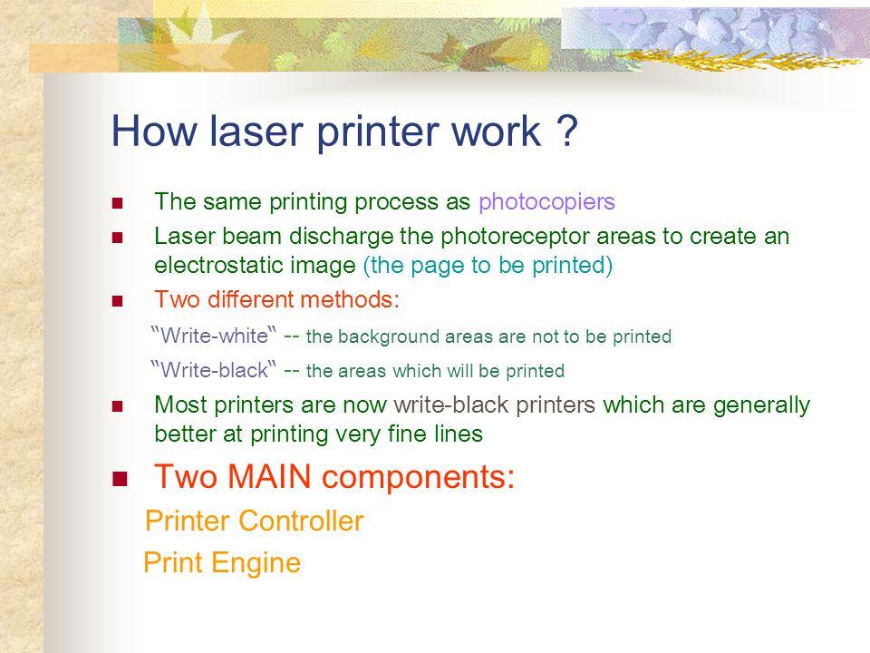 How laser printer work .