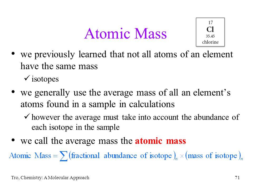 Tro, Chemistry: A Molecular Approach70 Li +1 Na +1 K +1 Rb +1 Cs +1 Mg +2 Ca +2 Sr +2 Ba +2 Al +3 O -2 S -2 Se -2 Te -2 F -1 Cl -1 Br -1 I -1 N -3 1A 2A3A7A6A5A