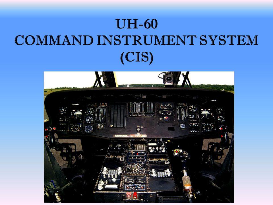 UH-60 COMMAND INSTRUMENT SYSTEM (CIS)