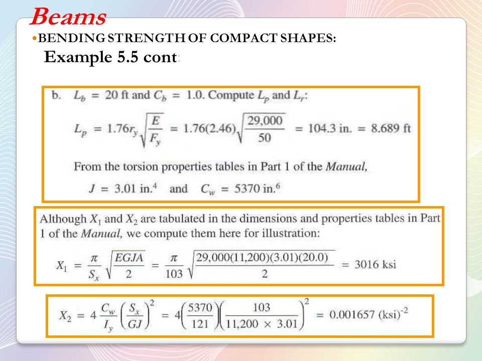 Beams BENDING STRENGTH OF COMPACT SHAPES: Example 5.5 cont:
