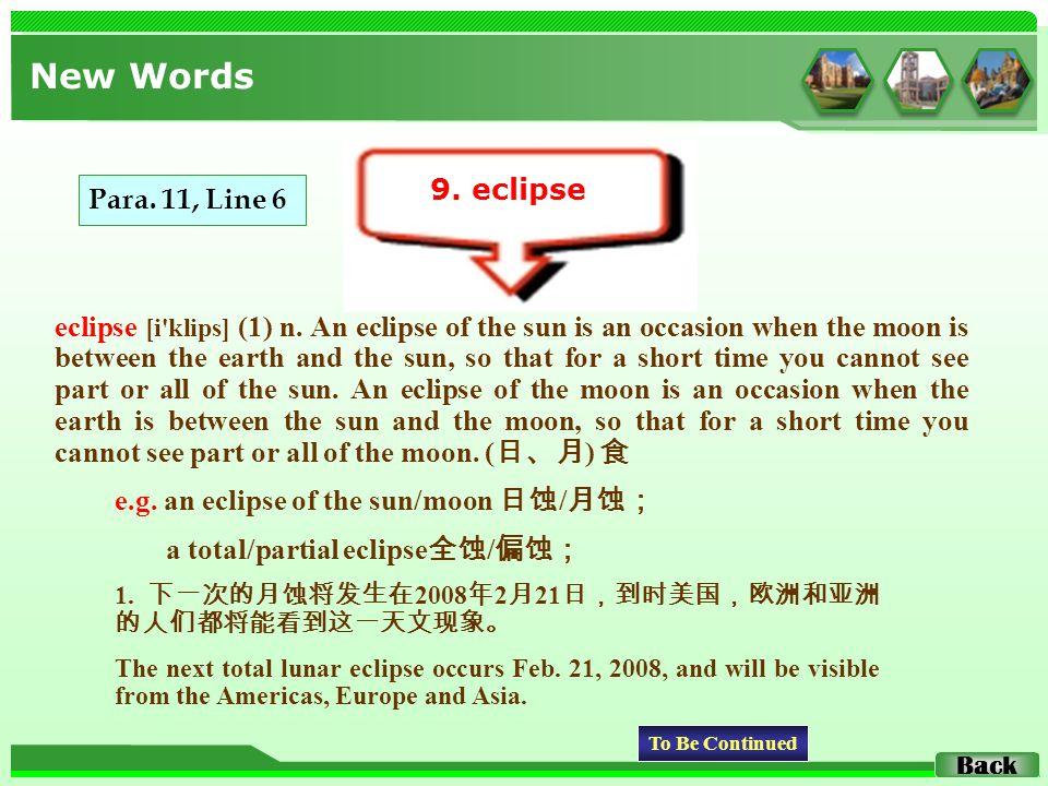 eclipse [i klips] (1) n.