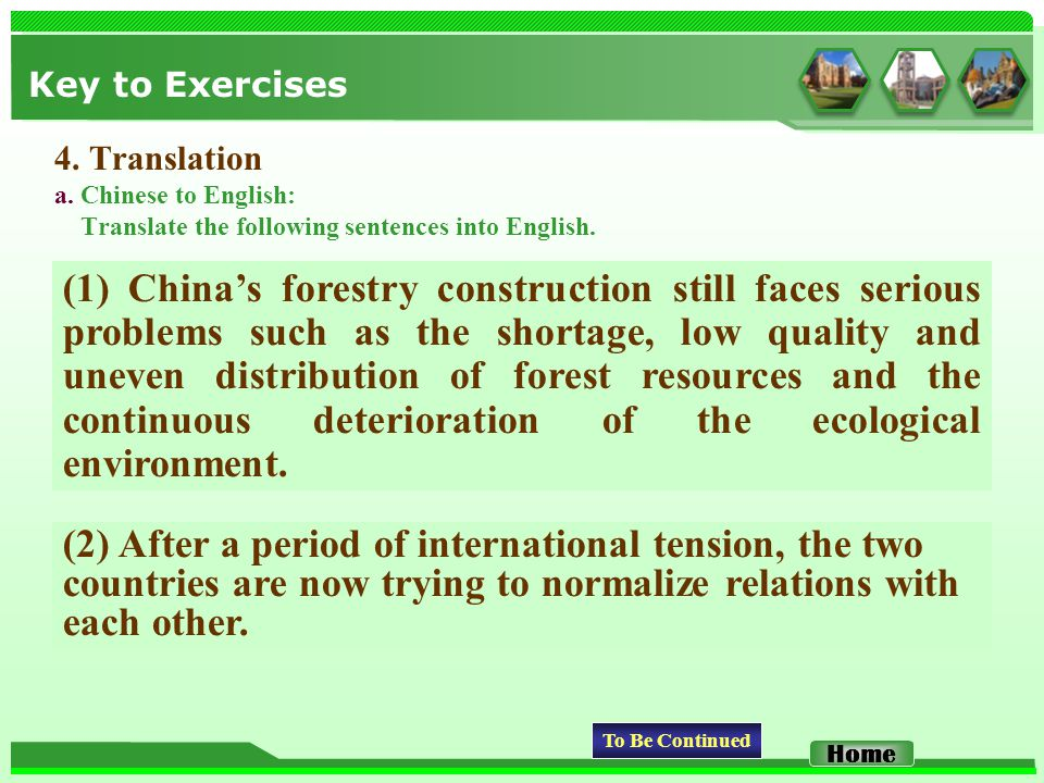 Key to Exercises 4. Translation a. Chinese to English: Translate the following sentences into English. (2) After a period of international tension, th