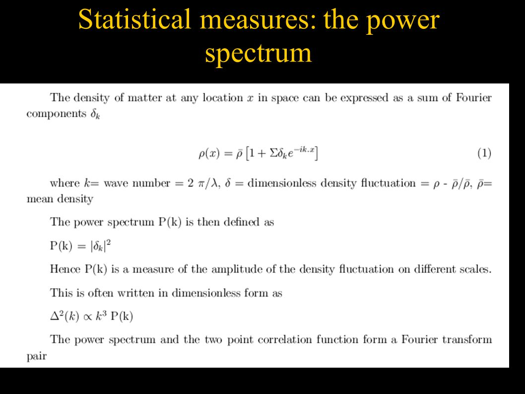 Statistical measures: the power spectrum