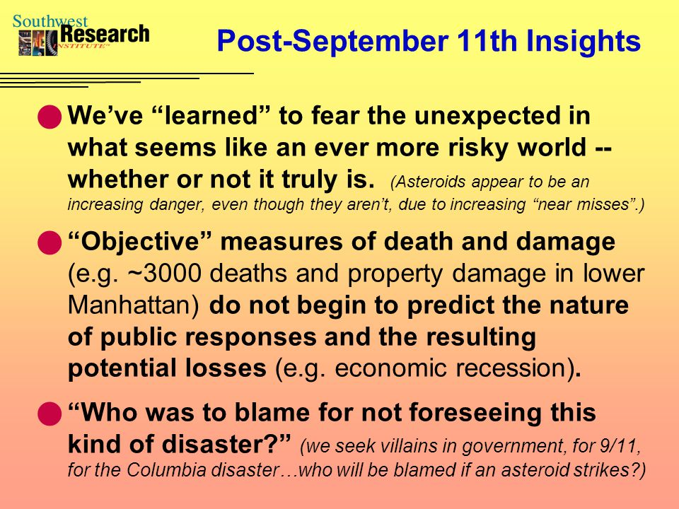 "Post-September 11th Insights We've ""learned"" to fear the unexpected in what seems like an ever more risky world -- whether or not it truly is. (Astero"