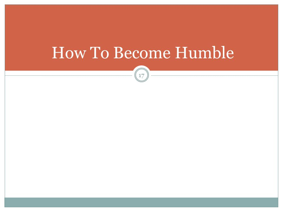 17 How To Become Humble