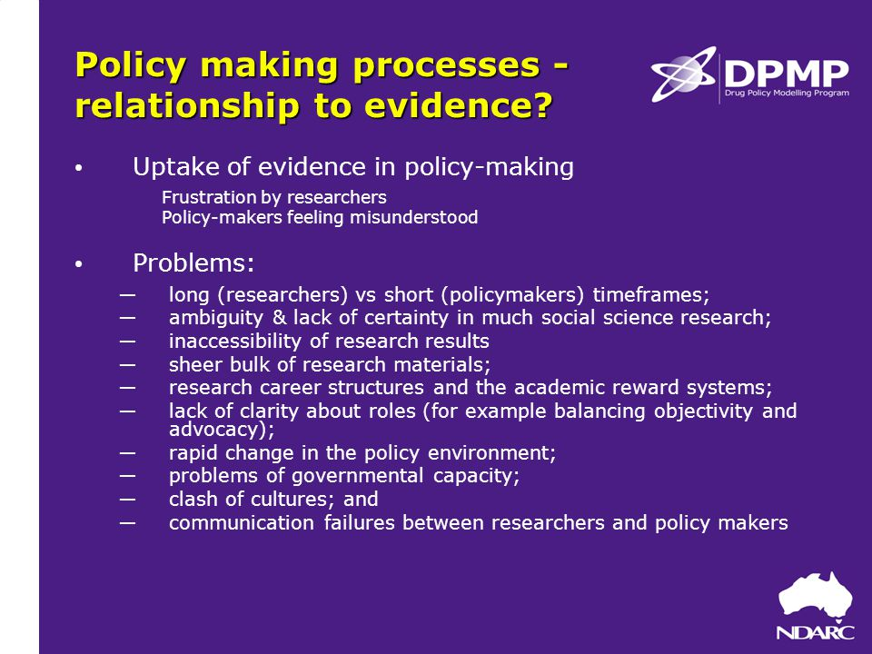 Policy making processes - relationship to evidence.