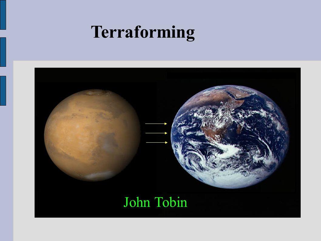Terraforming John Tobin