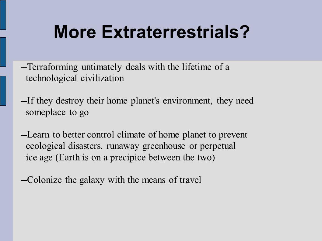 More Extraterrestrials.