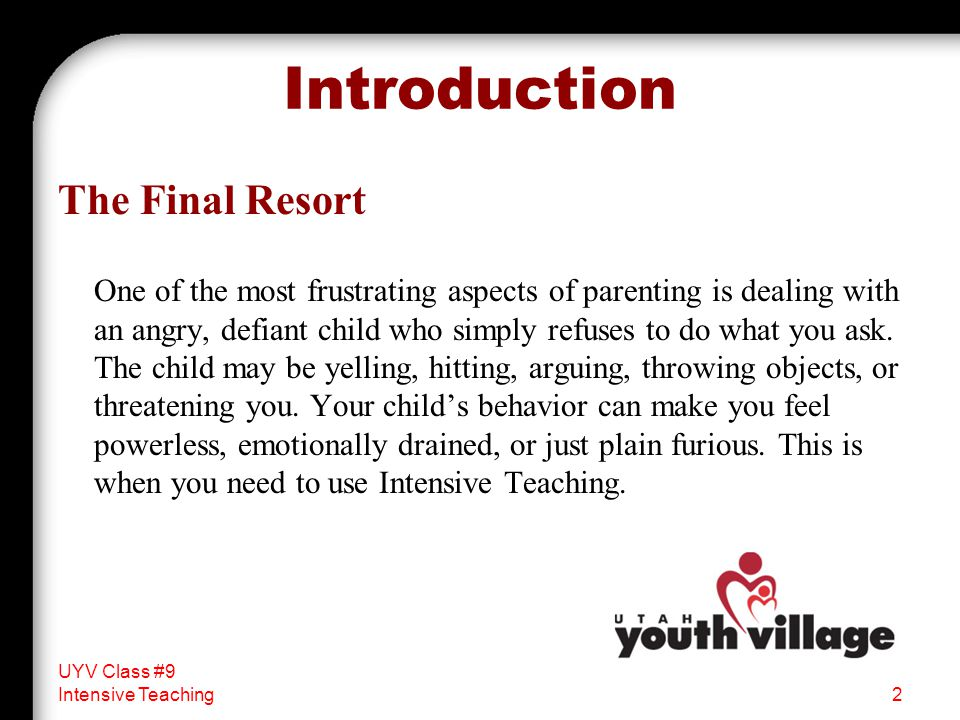 Introduction The Final Resort One of the most frustrating aspects of parenting is dealing with an angry, defiant child who simply refuses to do what you ask.