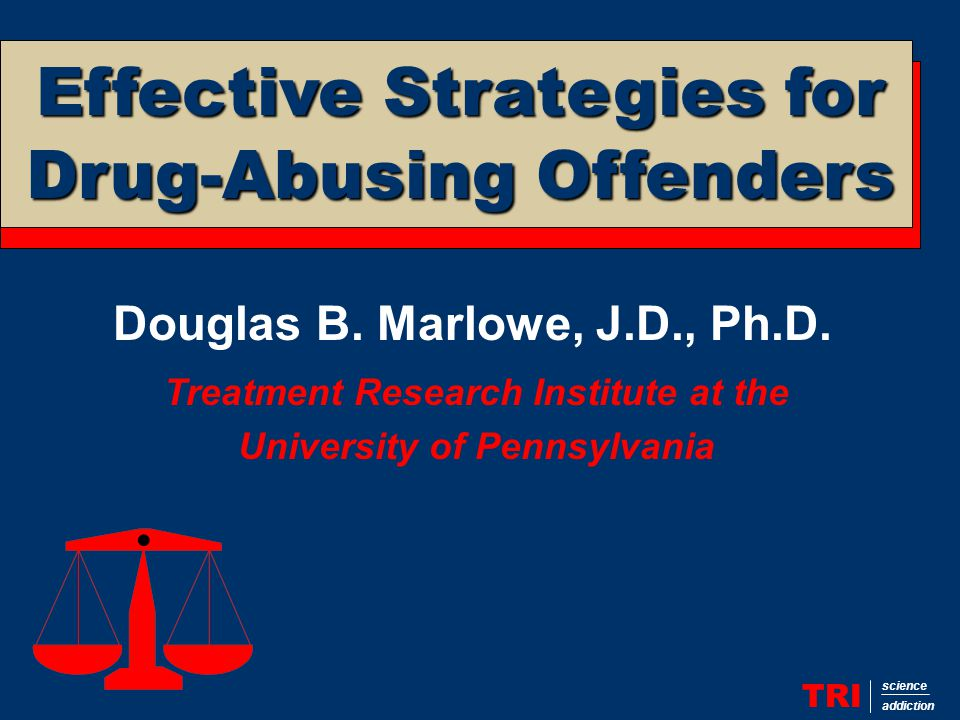Drugs and Crime TRI science addiction 80% of U.S.