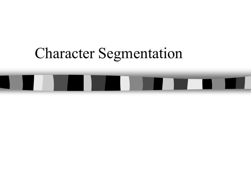 Character Segmentation