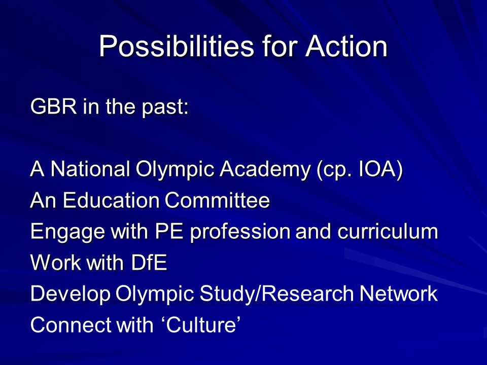 Possibilities for Action GBR in the past: A National Olympic Academy (cp.