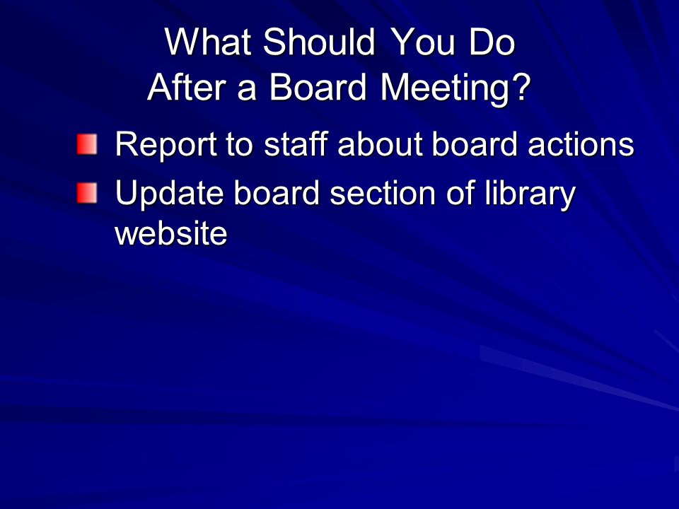 What Should You Do After a Board Meeting.