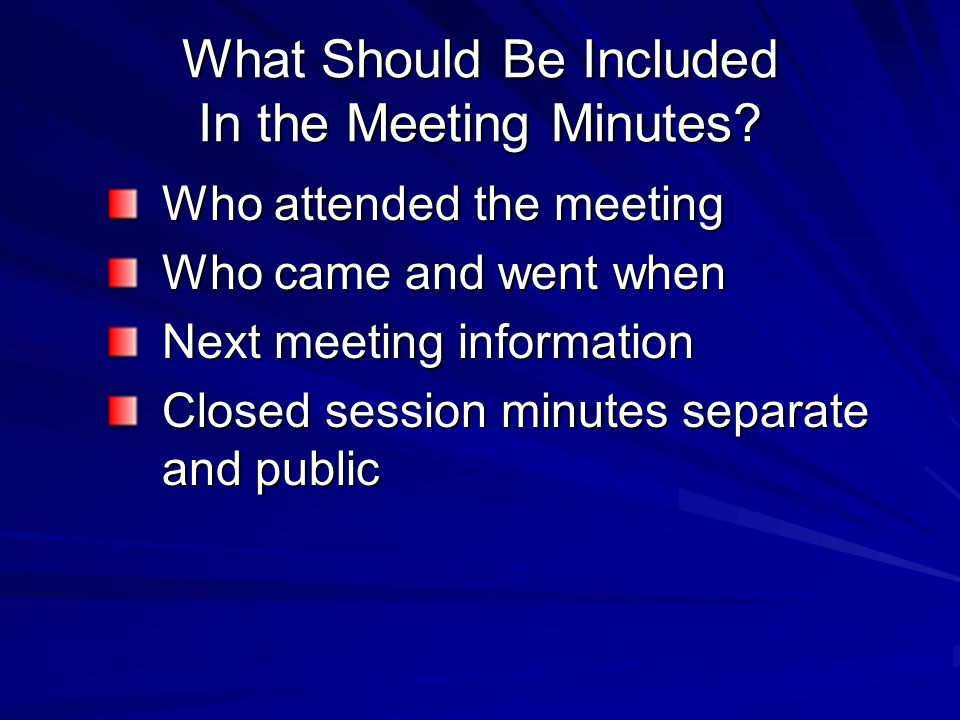 What Should Be Included In the Meeting Minutes.