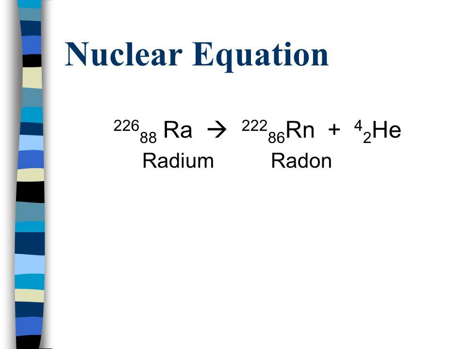 Beta Radiation Deflect toward positive charge Beta particles,  Electron (-1 charge) Aluminum blocks beta radiation 14 6 C  14 7 N + 0 -1 