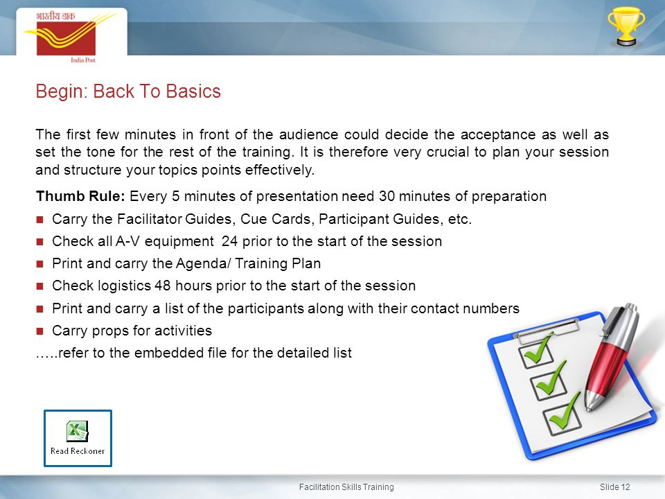 Facilitation Skills Training Slide 12 The first few minutes in front of the audience could decide the acceptance as well as set the tone for the rest