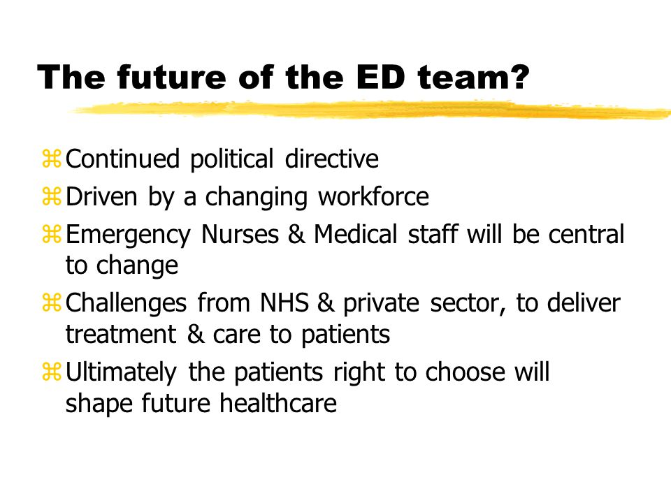The future of the ED team.