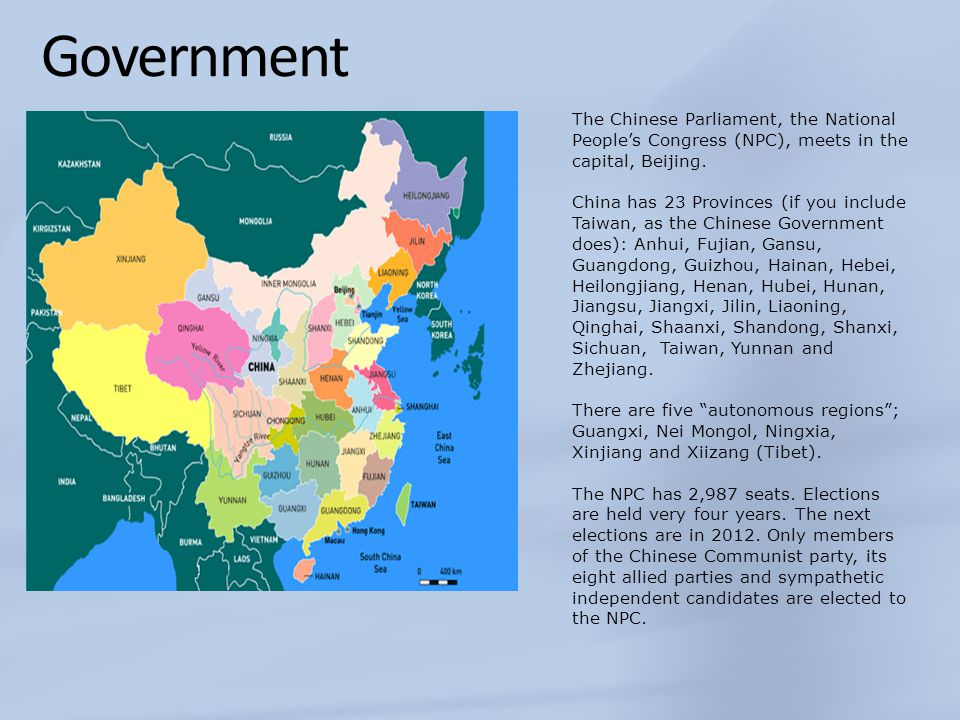 Government The Chinese Parliament, the National People's Congress (NPC), meets in the capital, Beijing. China has 23 Provinces (if you include Taiwan,
