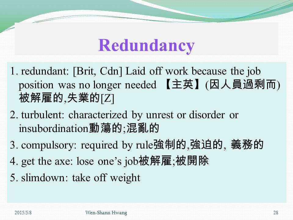 Redundancy 1.
