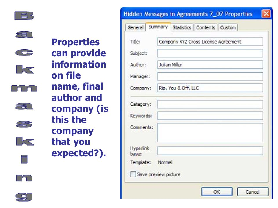 Properties can provide information on file name, final author and company (is this the company that you expected ).