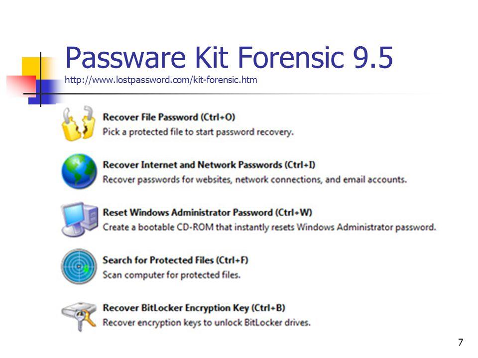 Passware Kit Forensic 9.5 http://www.lostpassword.com/kit-forensic.htm 7