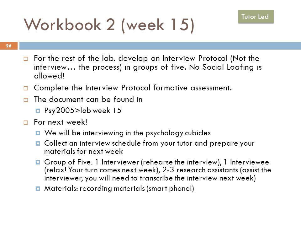 Workbook 2 (week 15) 26  For the rest of the lab.