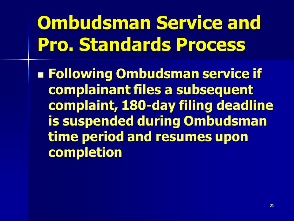 21 Ombudsman Service and Pro.